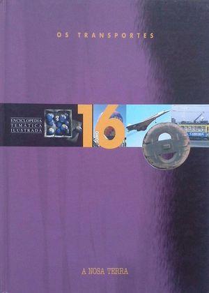 OS TRANSPORTES -TOMO 16