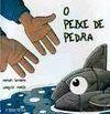 O PEIXE DE PEDRA