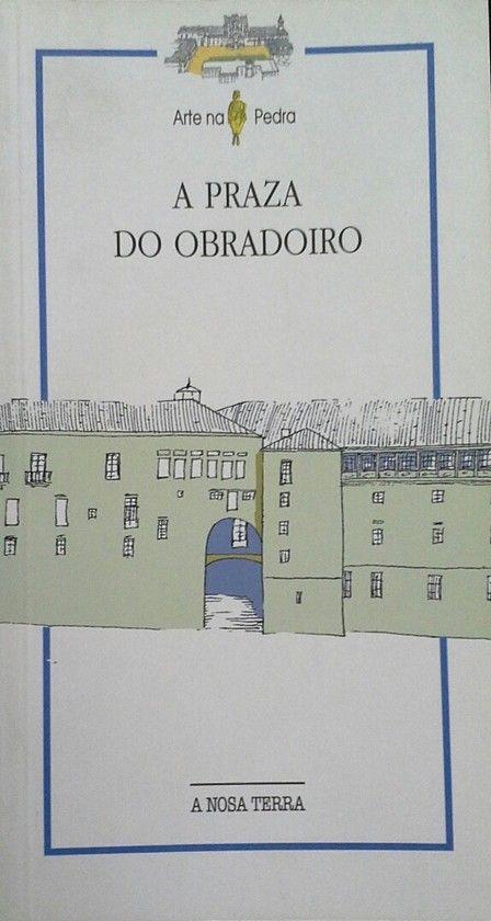 A PRAZA DO OBRADOIRO