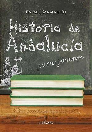 HISTORIA DE ANDALUCÍA PARA JÓVENES