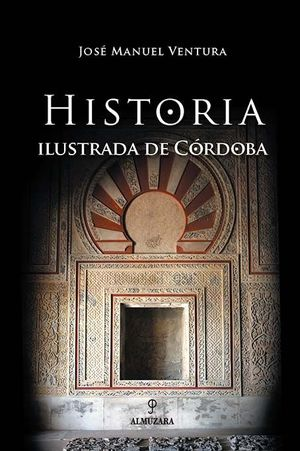 HISTORIA ILUSTRADA DE CÓRDOBA