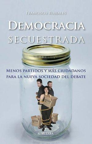 DEMOCRACIA SECUESTRADA