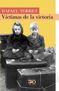 VÍCTIMAS DE LA VICTORIA