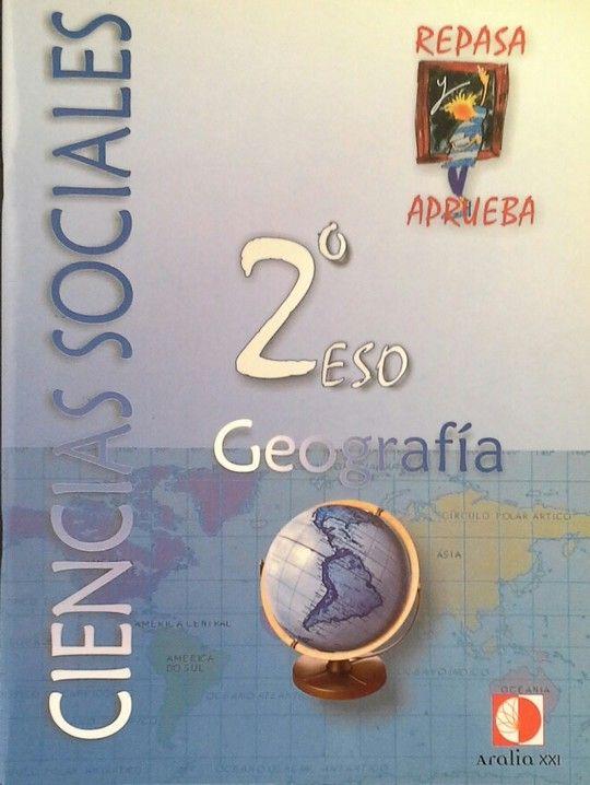 REPASA Y APRUEBA, CIENCIAS SOCIALES, GEOGRAFÍA, 2 ESO