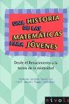 UNA HISTORIA DE LAS MATEMATICAS PARA JOVENES
