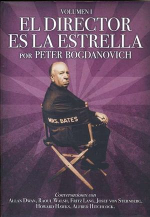 EL DIRECTOR ES LA ESTRELLA (VOLUMEN I)