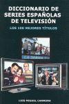 DICCIONARIO SERIES ESPAÑOLAS DE TELEVISION