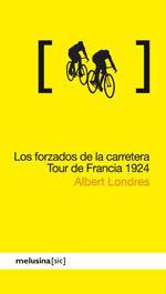 LOS FORZADOS DE LA CARRETERA TOUR DE FRANCIA 1924