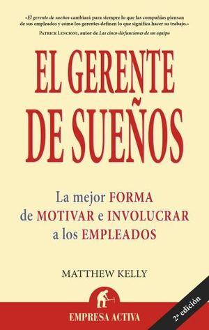 EL GERENTE DE SUEÑOS