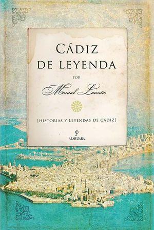 CÁDIZ DE LEYENDA