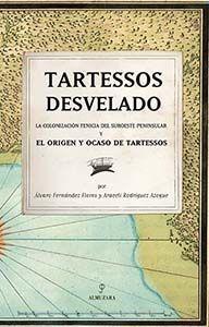 TARTESSOS DESVELADO
