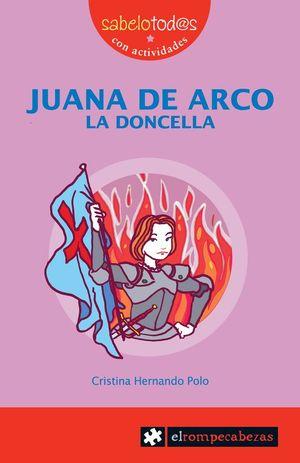 JUANA DE ARCO LA DONCELLA