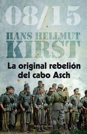 LA ORIGINAL REBELIÓN DEL CABO ASCH