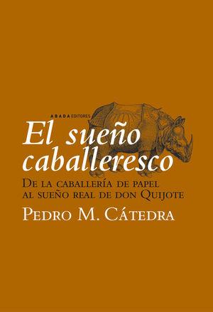 SUEÑO CABALLERESCO, EL