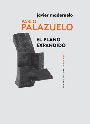 PABLO PALAZUELO EL PLANO EXPANDIDO