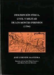 DESCRIPCIÓN FÍSICA, CIVIL Y MILITAR DE LOS MONTES PIRINEOS, 1794