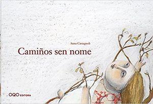 CAMIÑOS SEN NOME