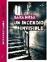 UN INCENDIO INVISIBLE