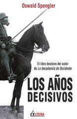 LOS AÑOS DECISIVOS