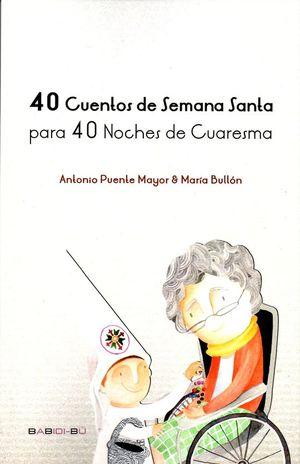 40 CUENTOS DE SEMANA SANTA