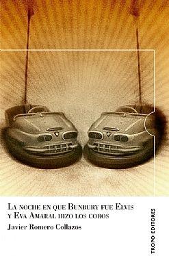 LA NOCHE QUE BUNBURY FUE ELVIS Y EVA AMARAL HIZO LOS COROS