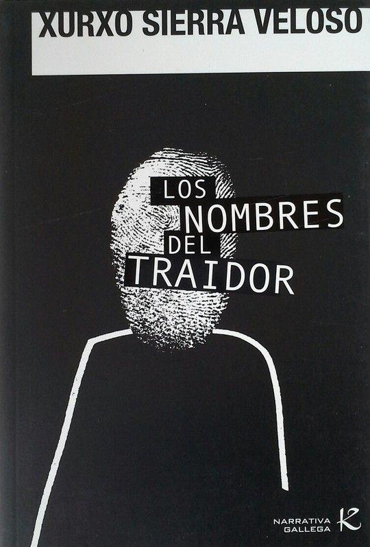 LOS NOMBRES DEL TRAIDOR