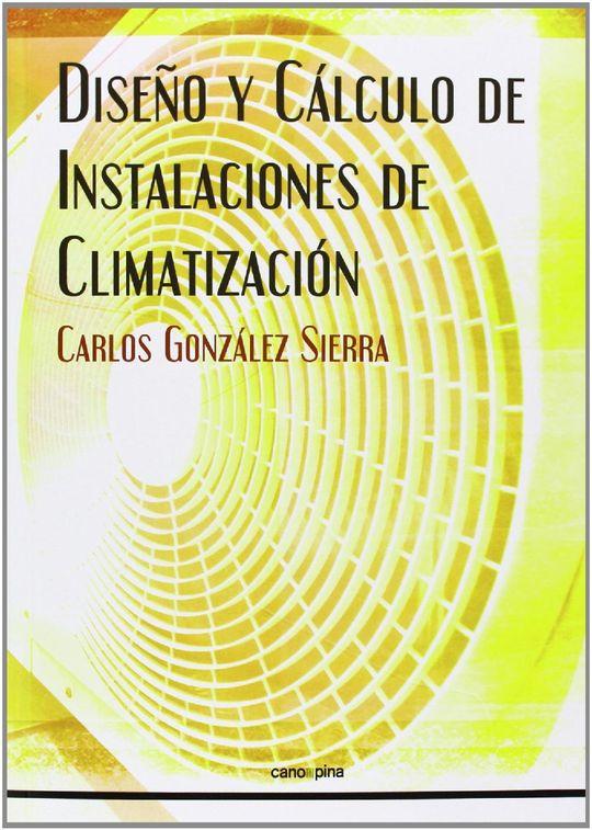 DISEÑO Y CÁLCULO DE INSTALACIONES DE CLIMATIZACIÓN