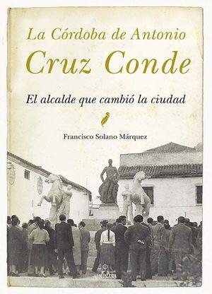 LA CÓRDOBA DE ANTONIO CRUZ CONDE