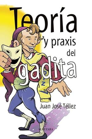 TEORÍA Y PRAXIS DEL GADITA