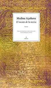 MEDINA AZAHARA. EL MONTE DE LA NOVIA