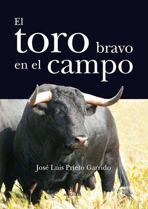 EL TORO BRAVO EN EL CAMPO
