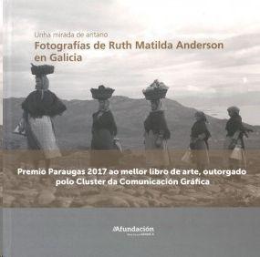 FOTOGRAFÍAS DE RUTH MATILDA ANDERSON EN GALICIA