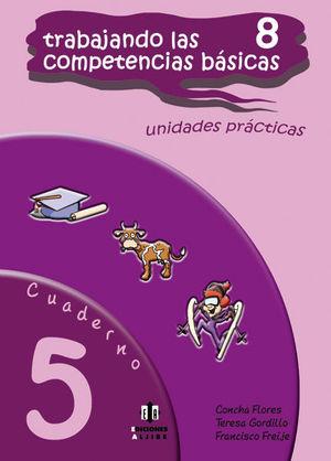 TRABAJANDO LAS 8 COMPETENCIAS BÁSICAS.