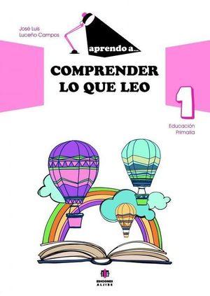 COMPRENDER LO QUE LEO 1 EDUCACION PRIMARIA