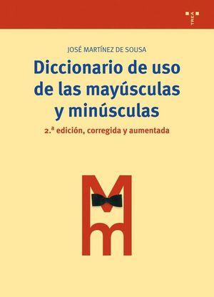 DICCIONARIO DE USO DE LAS MAYÚSCULAS Y MINÚSCULAS