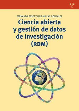CIENCIA ABIERTA Y GESTIÓN DE DATOS DE INVESTIGACIÓN(RDM)