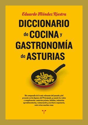 DICCIONARIO DE COCINA Y GASTRONOMÍA ASTURIANA