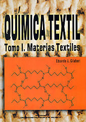 QUÍMICA TEXTIL. TOMO I. MATERIAS TEXTILES