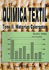 QUÍMICA TEXTIL. TOMO II. MATERIAS COLORANTES
