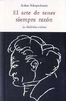 EL ARTE DE TENER SIEMPRE LA RAZON