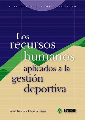 LOS RECURSOS HUMANOS APLICADOS A LA GESTIÓN DEPORTIVA