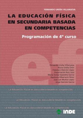 LA EDUCACIÓN FÍSICA EN SECUNDARIA BASADA EN COMPETENCIAS
