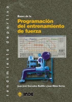 BASES DE PROGRAMACIÓN DEL ENTRENAMIENTO DE FUERZA