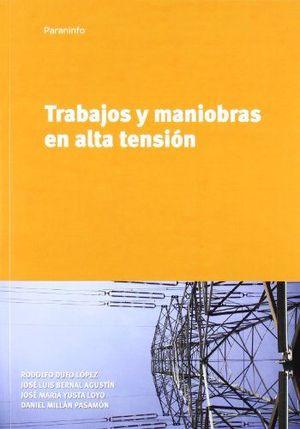 TRABAJOS Y MANIOBRAS EN ALTA TENSIÓN