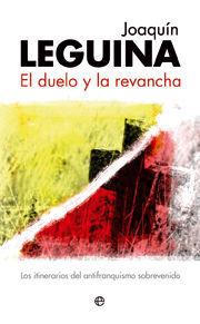 DUELO Y LA REVANCHA, EL