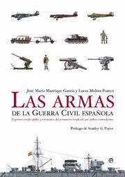 LAS ARMAS DE LA GUERRA CIVIL ESPAÑOLA