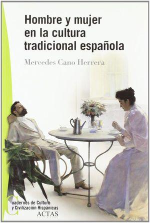 HOMBRE Y MUJER EN LA CULTURA TRADICIONAL ESPAÑOLA