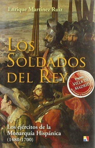 LOS SOLDADOS DEL REY