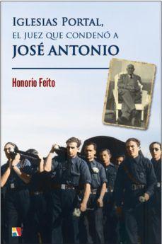 IGLESIAS PORTAL, EL JUEZ QUE CONDENÓ A JOSE ANTONIO