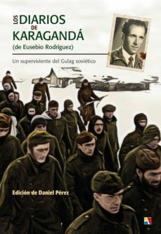 DIARIOS DE KARAGANDA (DE EUSEBIO RODRIGUEZ)